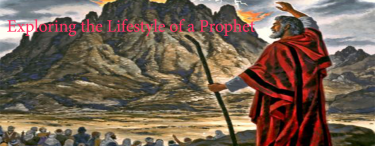 Permalink to:Exploring the Lifestyle of a Prophet
