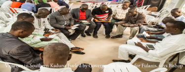 Permalink to:Violence in Southern Kaduna Fueled by Government Support for Fulanis, says Bishop