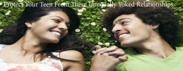 Protect Your Teen From These Unequally Yoked Relationships