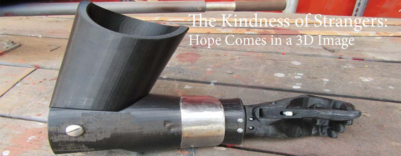 The Kindness of Strangers: Hope Comes in a 3D Image