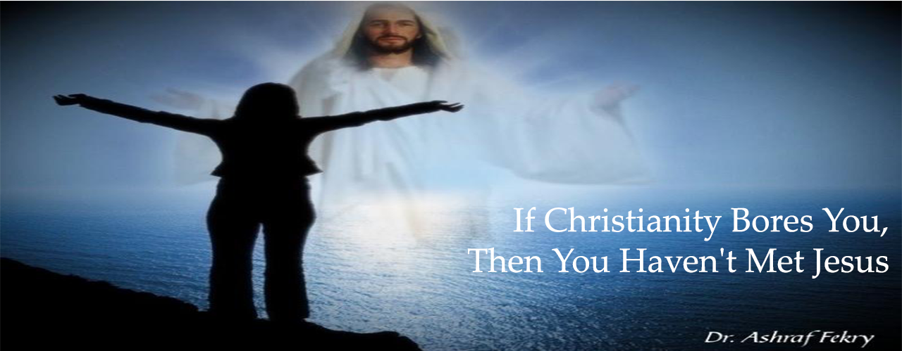 If Christianity Bores You, Then You Haven't Met Jesus