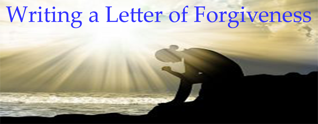 Writing a Letter of Forgiveness