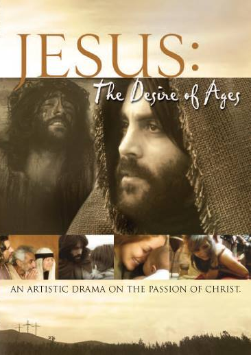 Jesus The Desire of Ages