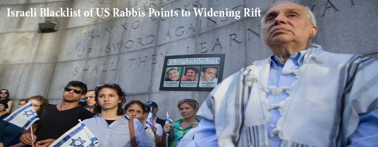 Israeli Blacklist of US Rabbis Points to Widening Rift