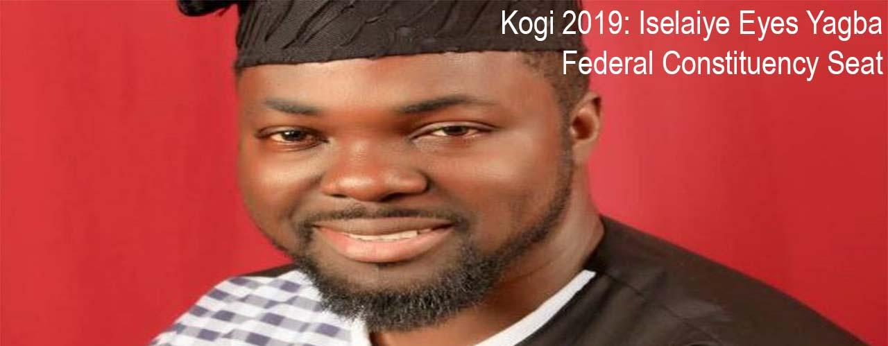 Kogi 2019: Iselaiye Eyes Yagba Federal Constituency Seat