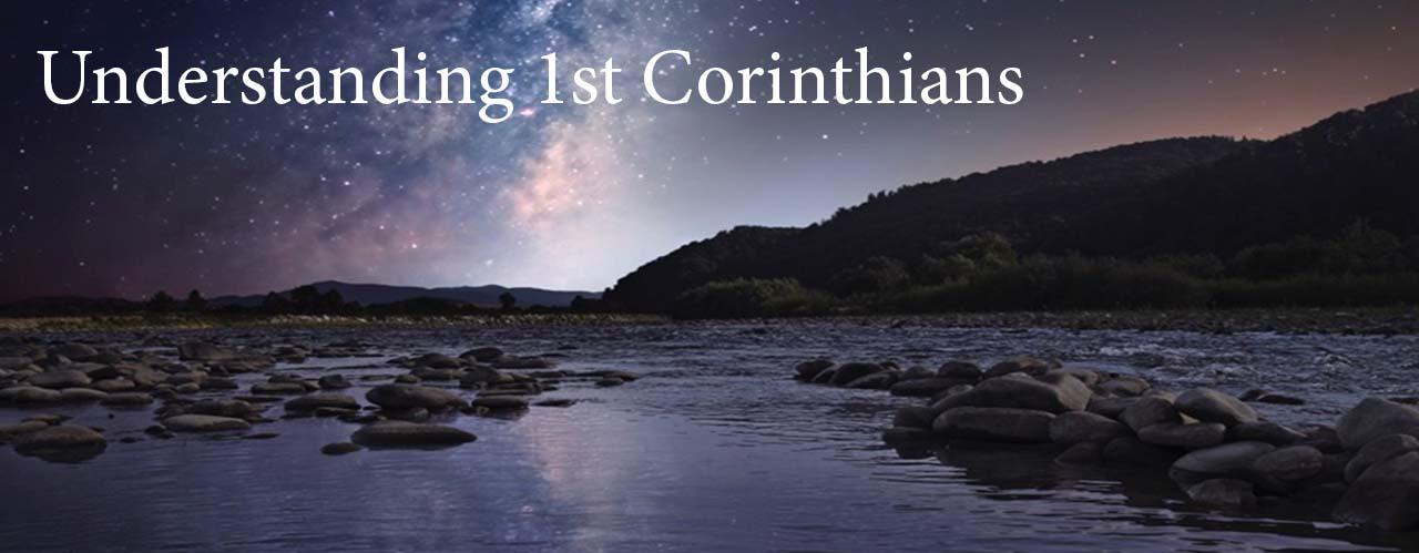 Understanding 1st Corinthians
