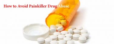 How to Avoid Painkiller Drug Abuse