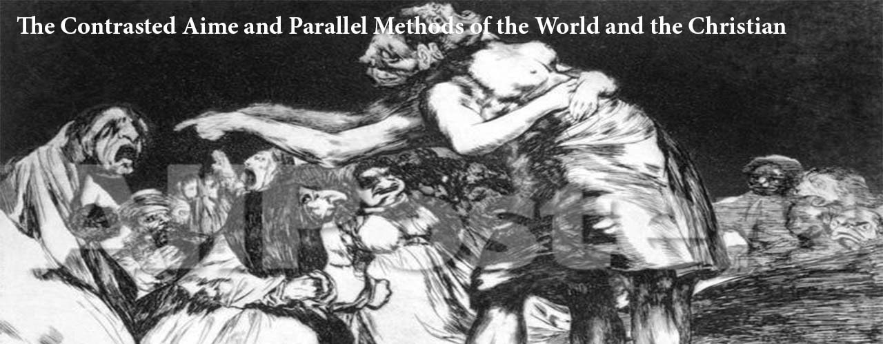 The Contrasted Aime and Parallel Methods of the World and the Christian