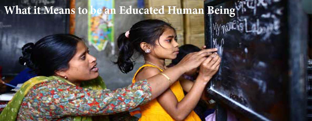 What it Means to be an Educated Human Being