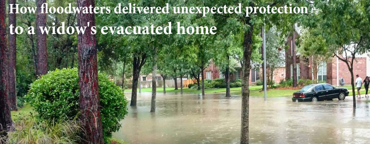 How floodwaters delivered unexpected protection to a widow's evacuated home