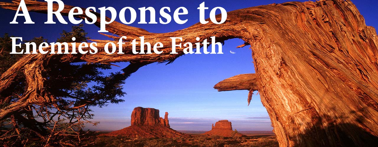 A Response to Enemies of the Faith