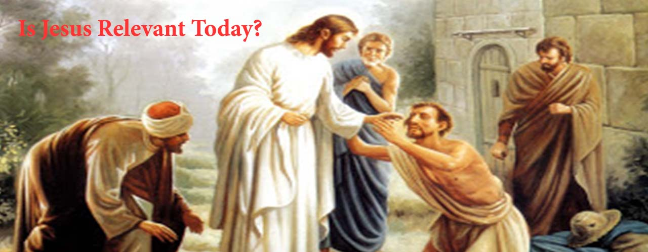 Is Jesus Relevant Today?