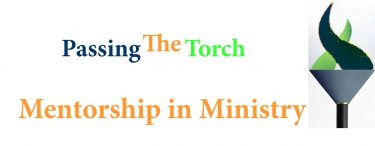 Passing the Torch: Mentorship in Ministry