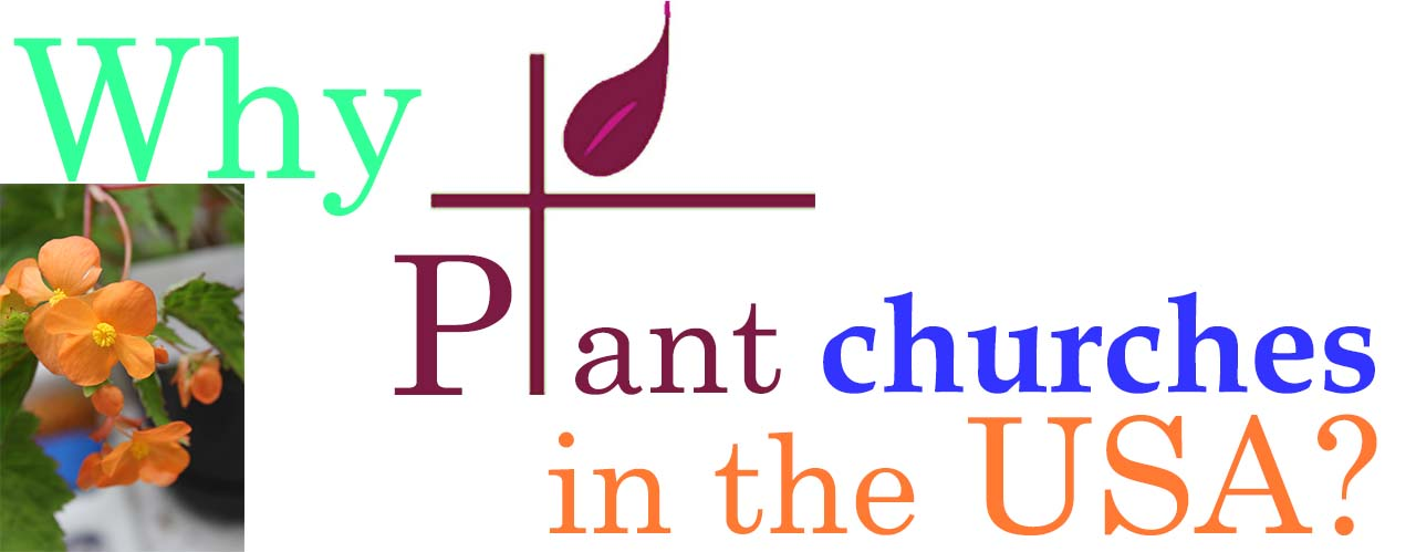 Why Plant Churches in the USA?