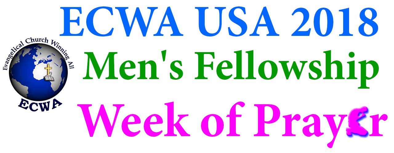 ECWA USA 2018 Men's Fellowship Week Of Prayer