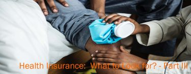 Health Insurance: What to Look for?