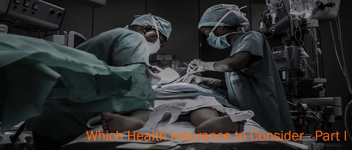 Health Insurance: Which one to Consider?