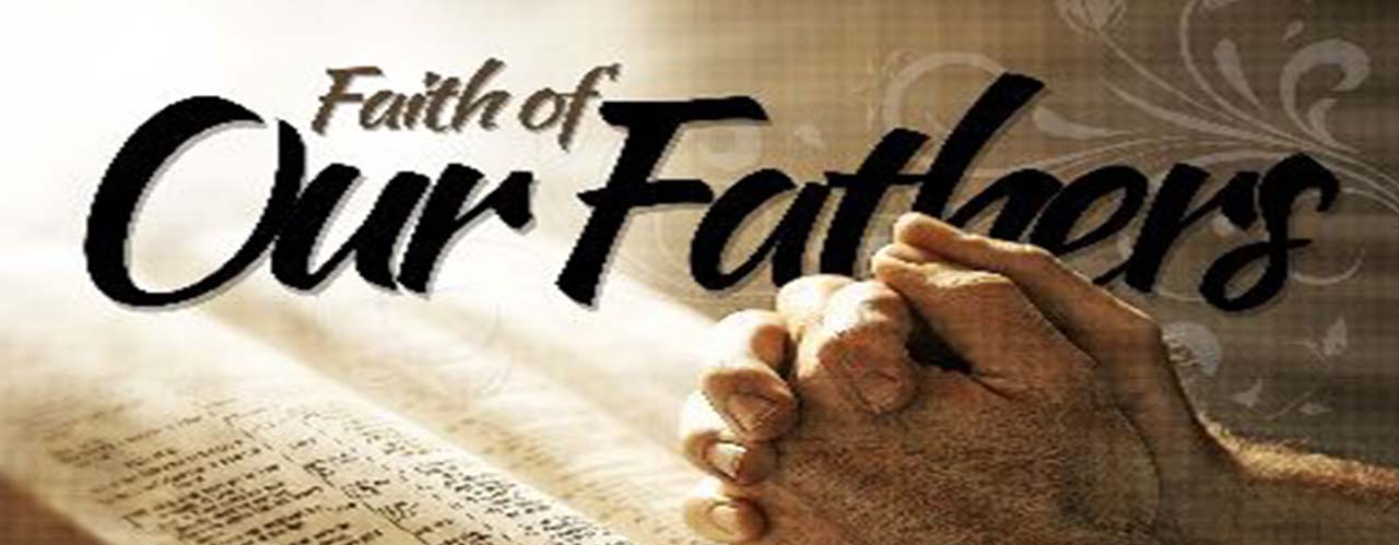 The Faith of Our Fathers by James Cardinal Gibbons, Archbishop of Baltimore