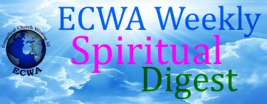 ECWA Weekly Spiritual Digest: Why Doesn't God Make it Easy for us to Believe in Him by Speaking from the Clouds or Something? Why Doesn't He Just Prove Himself to Us?