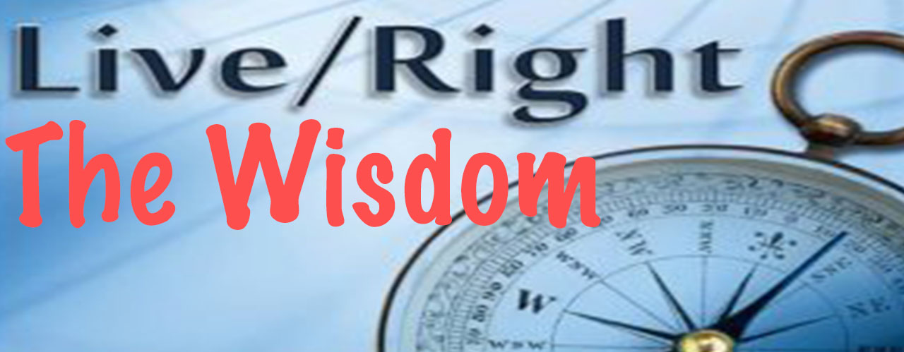 ECWA Weekly Spiritual Digest: Wisdom to Live Right