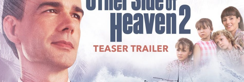 The Other Side of Heaven 2: Fire of Faith (2019).