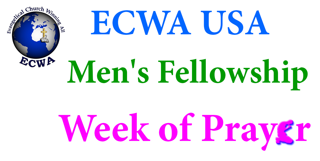 ECWA USA Men's Fellowship Week of Prayer.