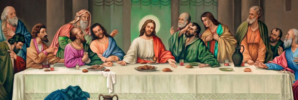 The Last Supper of Our Lord.