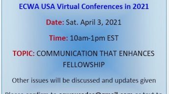 ECWA USA Virtual Conference April 3, 2021 From 10am-1pm EST